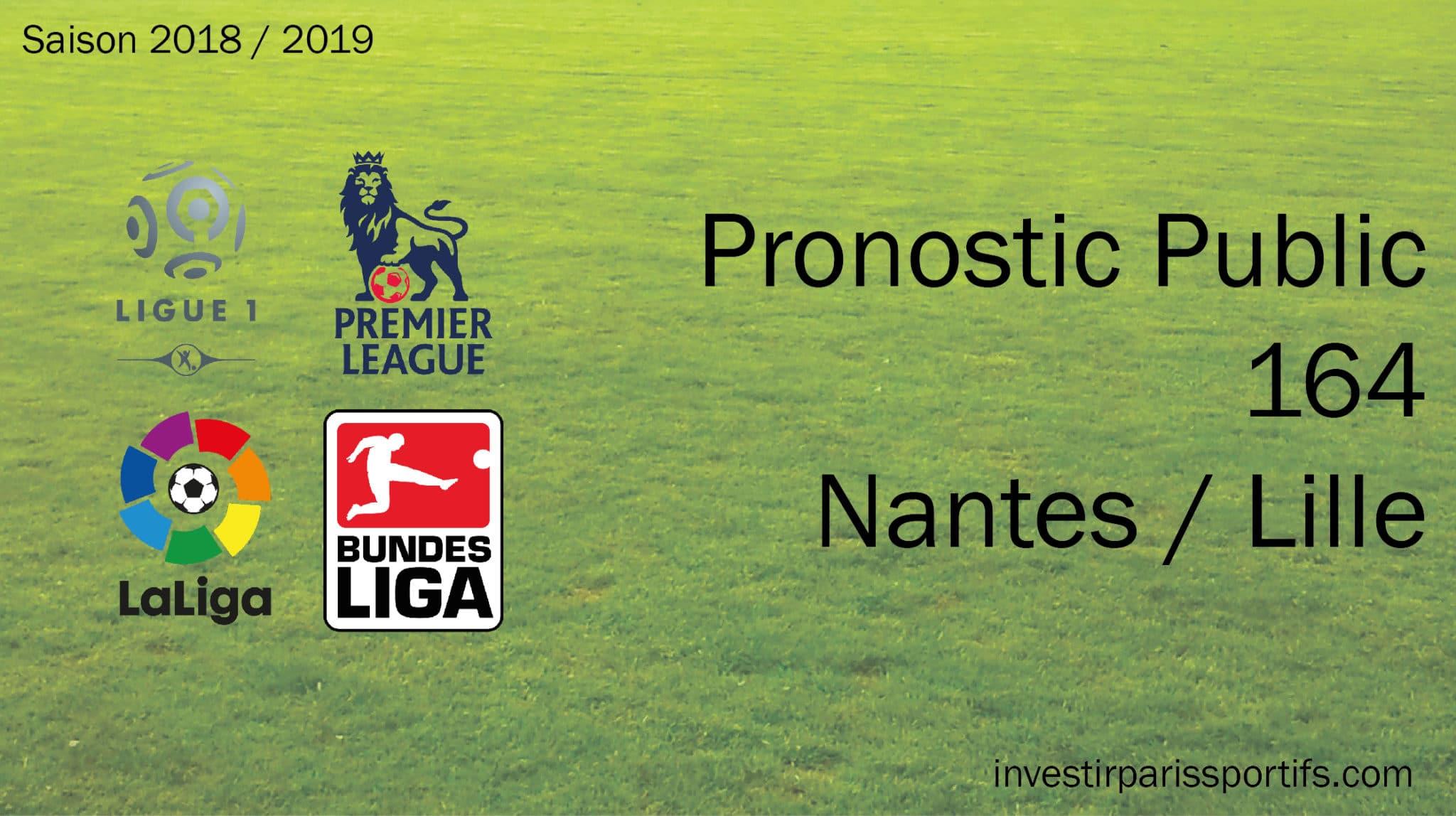 [VIP-></noscript></noscript>Public] Pronostic 164 – Nantes / Lille – Ligue 1