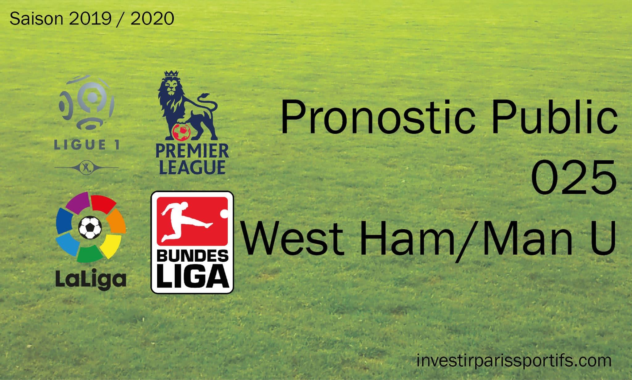 Pronostic West Ham Manchester United, Prono ligue 1, paris sportifs ligue 1, parisian