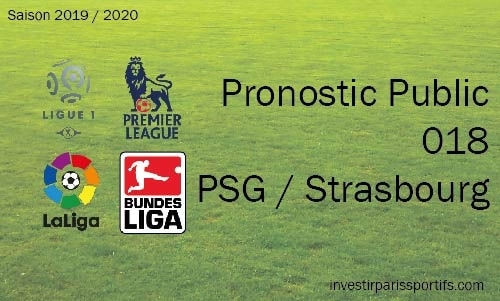 Pronostic 018 – PSG / Strasbourg – Ligue 1