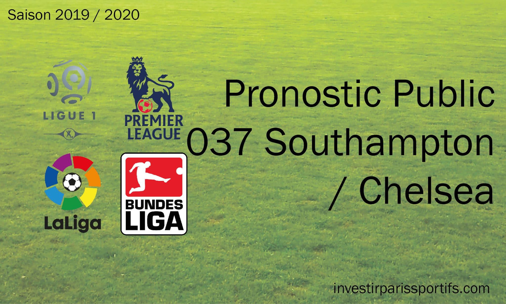 Pronostic 037 – Southampton / Chelsea – Premier League