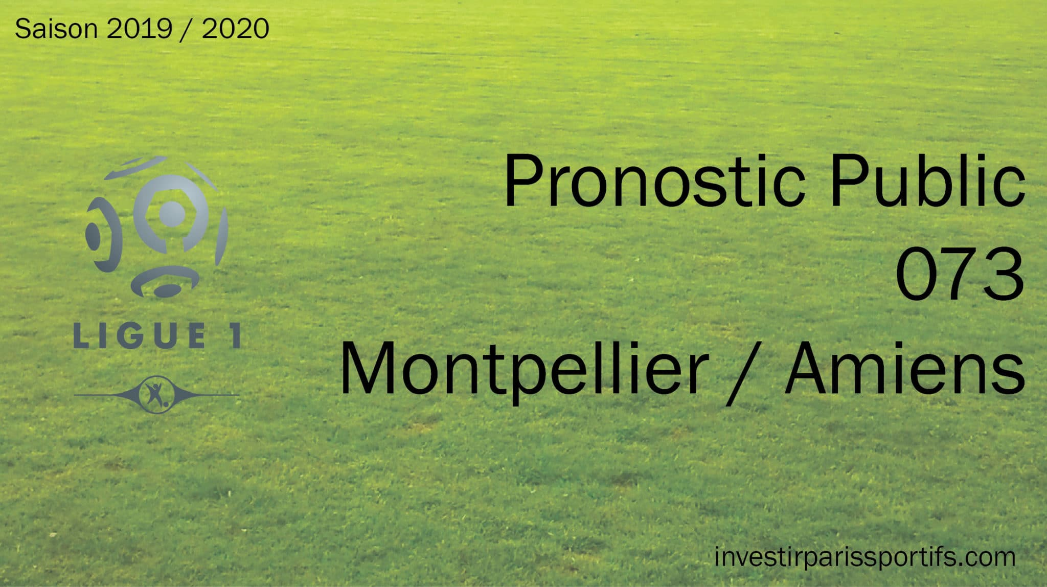 Pronostic 073 – Montpellier / Amiens – Ligue 1