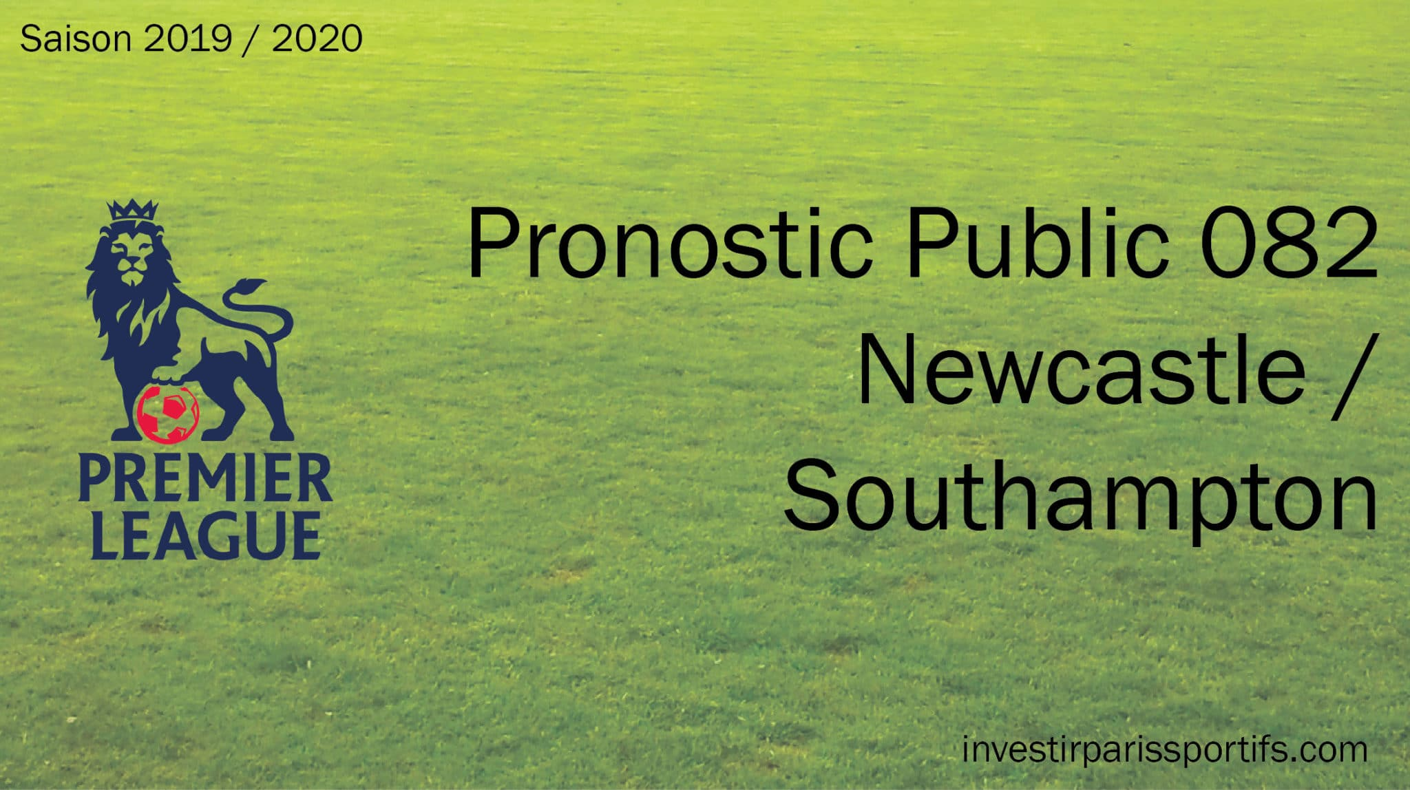 Pronostic 082 – Newcastle / Southampton – Premier League