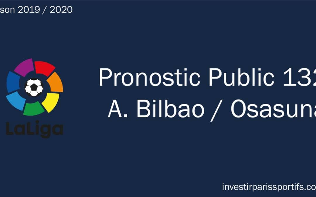 Pronostic Athletic Bilbao Osasuna - La Liga, gagner aux paris sportifs, gagner de l'argent aux paris sportifs, vivre des paris sportifs, tipster professionnel